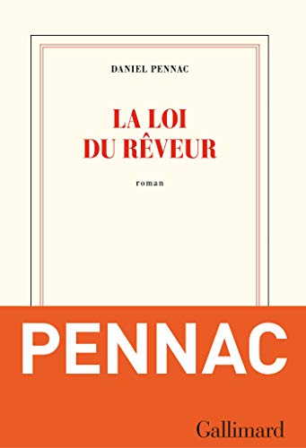 Loi du reveur Pennac
